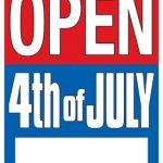 We Open on 4th of July!